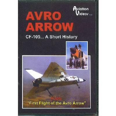 Product Photo of 11154 - Avro Arrow CF-105...A Short History DVD