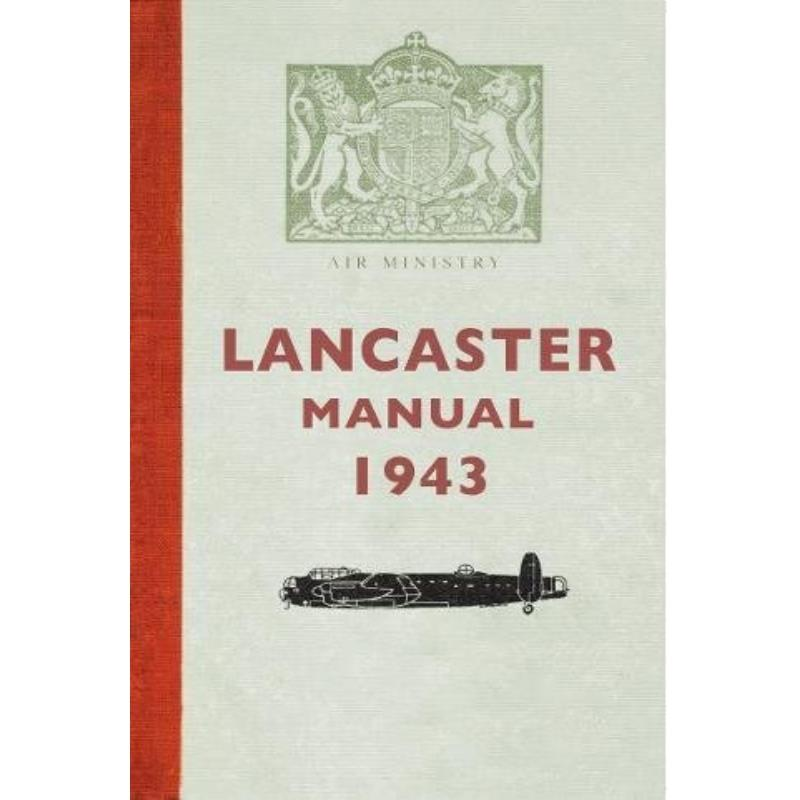 Product Photo of 21555 - Avro Lancaster Manual 1943 Book