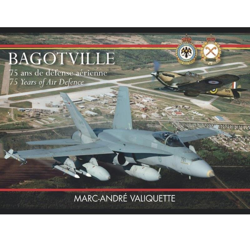 Product Photo of 24904 - Bagotville: 75 Years of Air Defence Book