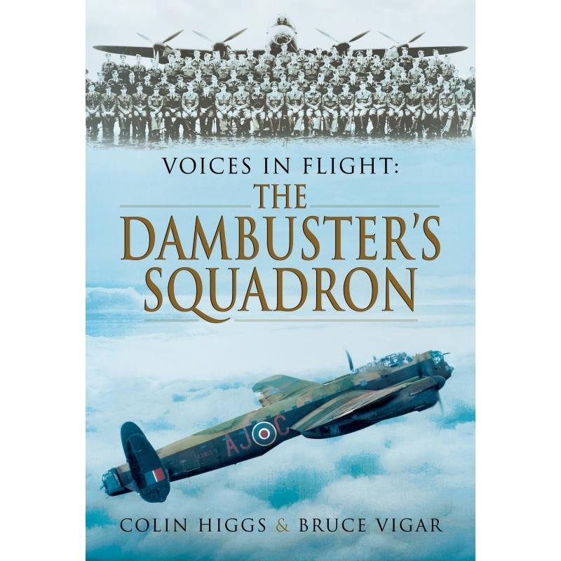 Product Photo of 25999 - Voices in Flight: The Dambuster Squadron Book