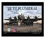 Photo of 20105 - Je Te Plumerai - 425 Alouette Squadron, RCAF Book