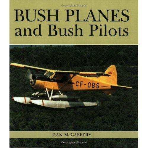 Product Photo of 21623 - Bush Planes and Bush Pilots Book