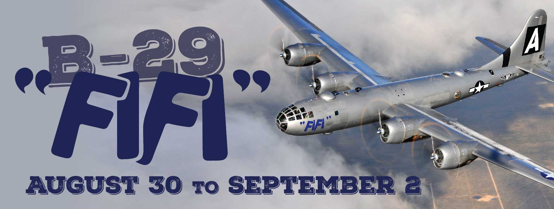 "Banner Image for the B-29 ""FIFI"" Visit event"