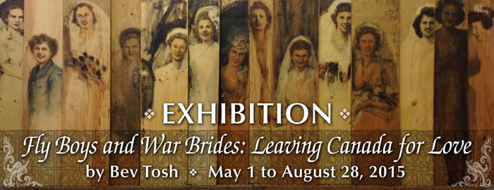 Poster for Exhibition - Fly Boys and War Brides: Leaving Canada for Love event