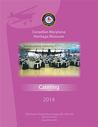 Canadian Warplane Heritage Museum, Catering Menu 2014