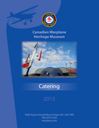 Canadian Warplane Heritage Museum, Catering Menu 2015