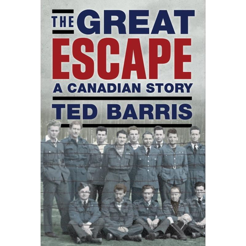 Product Photo of 22243 - The Great Escape: The Untold Story, by Ted Barris