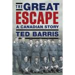 Photo of 22243 - The Great Escape: The Untold Story, by Ted Barris