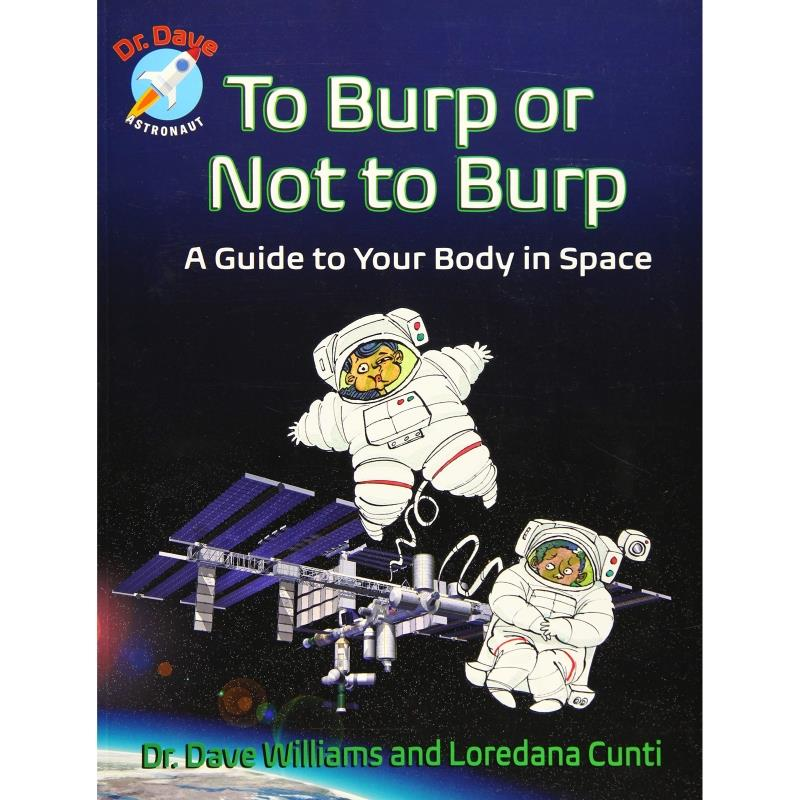 Product Photo of 24550 - To Burp or Not to Burp: A Guide to Your Body in Space