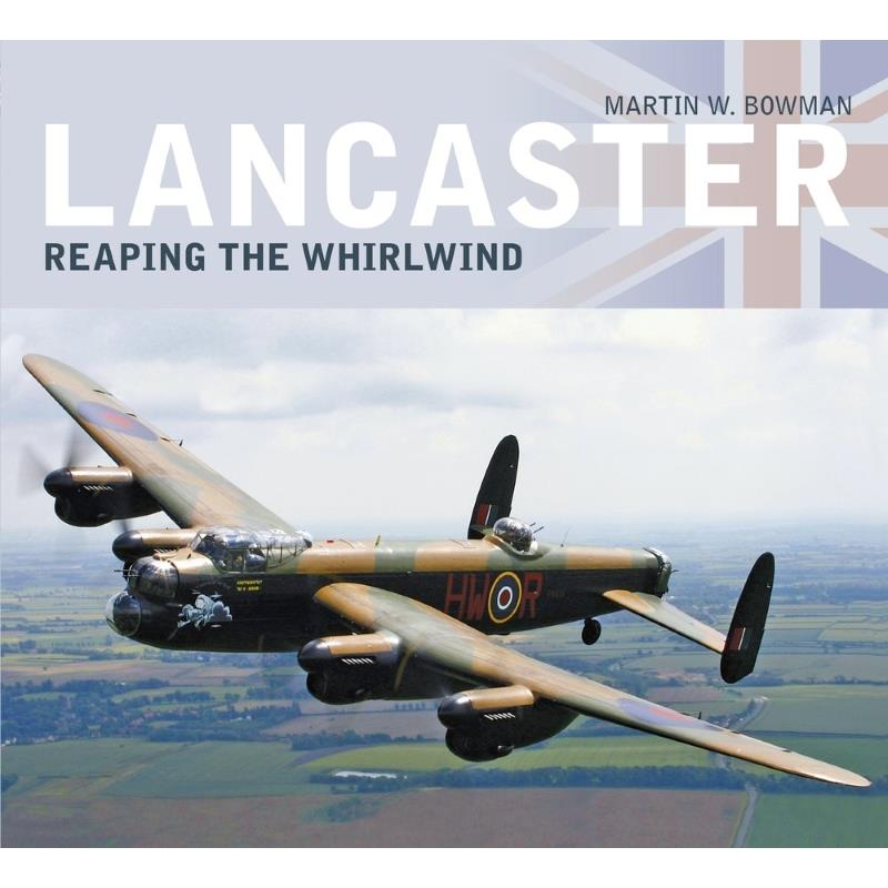 Product Photo of 25026 - Lancaster: Reaping the Whirlwind Book