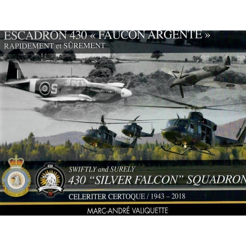 Product Photo of 27723 - Swiftly & Surely: 430 Silver Falcon Squadron History: 1943-2018 Book