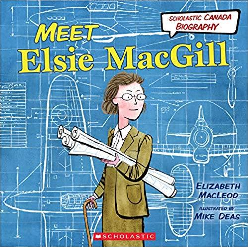 Product Photo of 27932 - Scholastic Canada Biography: Meet Elsie MacGill, by Elizabeth MacLeod
