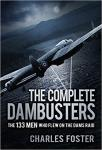 Photo of 28168 - The Complete Dambusters: The 133 Men Who Flew on the Dams Raid, by Charles Foster