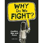 Photo of 28317 - Why Do We Fight?