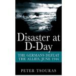 Photo of 28352 - Disaster at D-Day, by Peter Tsouras
