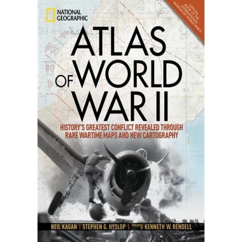 Product Photo of 28368 - Atlas of World War II: History's Greatest Conflict Revealed, by Stephen G. Hyslop