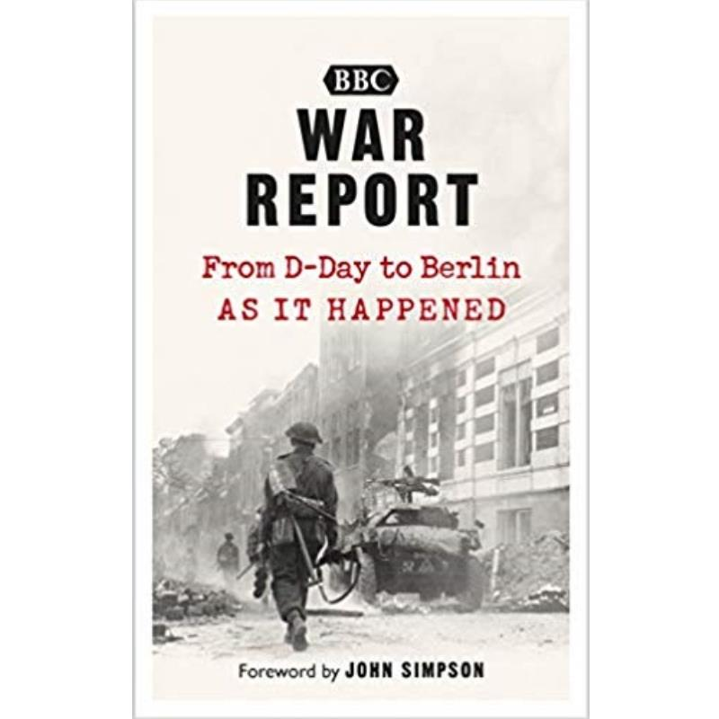Product Photo of 28372 - War Report From D-Day to Berlin, by  Anonymous