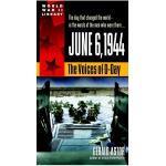 Photo of 28374 - June 6, 1944: The Voices of D-Day, by Gerald Astor