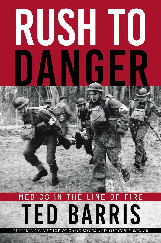 Product Photo of 28460 - Rush To Danger: Medics in The Line of Fire