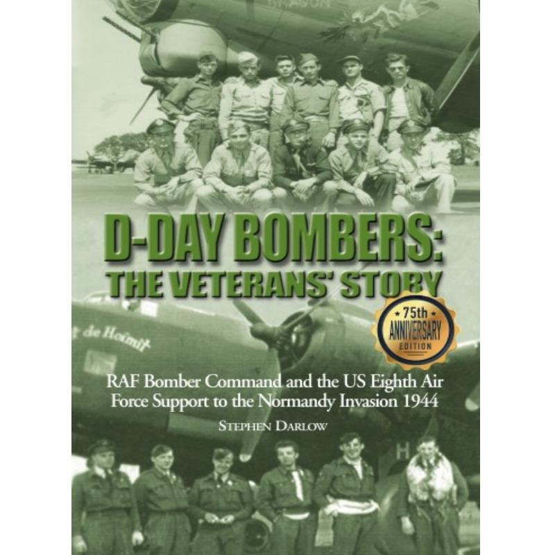 Product Photo of 28489 - D-Day Bombers: The Veterans' Story, 75th Anniversary Edition