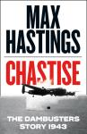 Photo of 28494 - Chastise: The Dambusters Story 1943, by Max Hastings