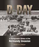 Photo of 28504 - D-Day: A Photographic History of the Normandy Invasion, by Martin K.A. Morgan