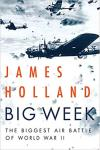 Photo of 28555 - Big Week: The Biggest Air Battle of World War II