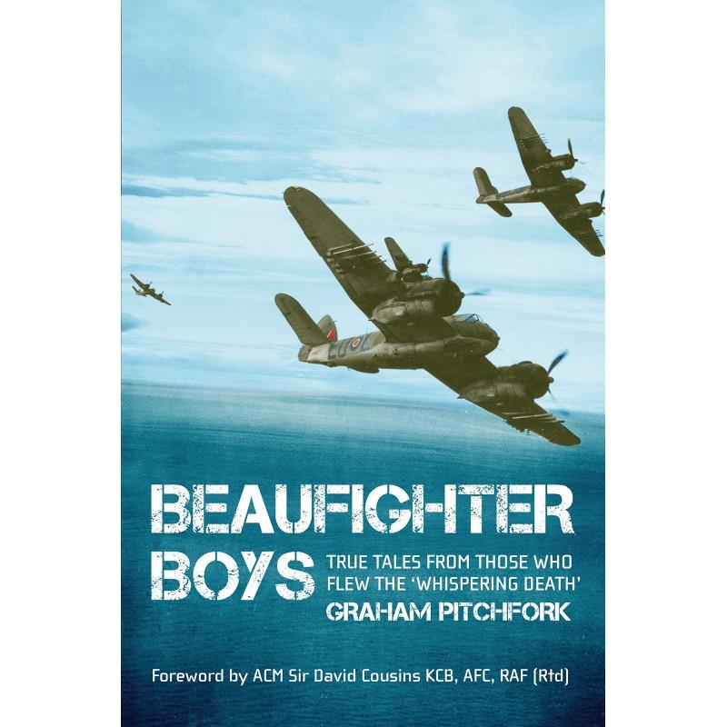 Product Photo of 28961 - Beaufighter Boys: True Tales from Those who flew the 'Whispering Death'