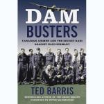 Photo of 29111 - Dam Busters: Canadian Airmen and the Secret Raid Against Nazi Germany (Softcover)