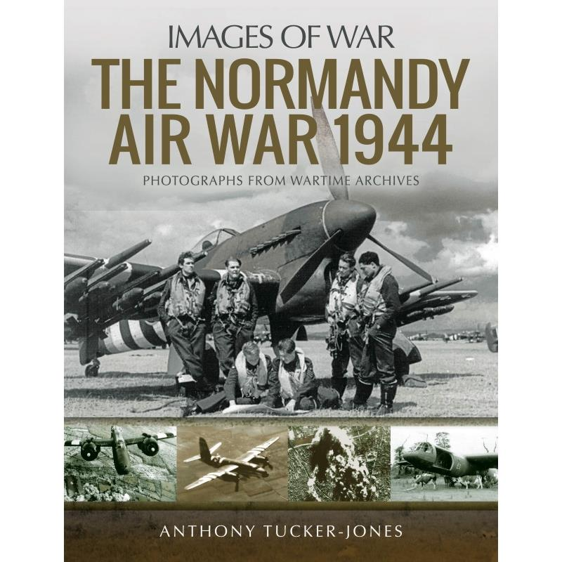 Product Photo of 29149 - The Normandy Air War 1944 (Images of War)