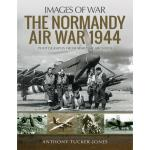 Photo of 29149 - The Normandy Air War 1944 (Images of War)