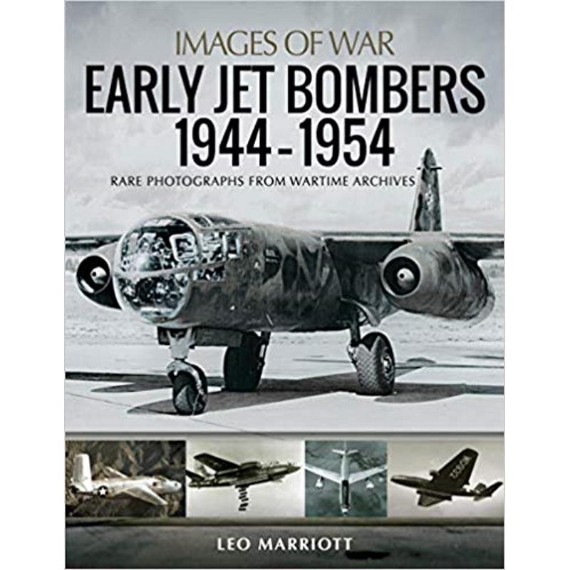 Product Photo of 29150 - Early Jet Bombers 1944–1954 (Images of War)
