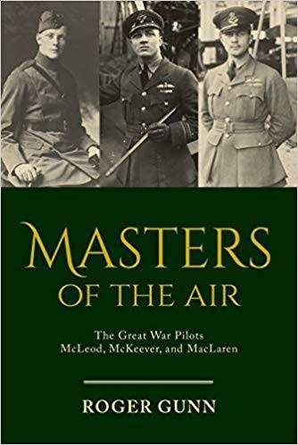 Product Photo of 29585 - Masters of the Air: The Great War Pilots McLeod, McKeever, and MacLaren