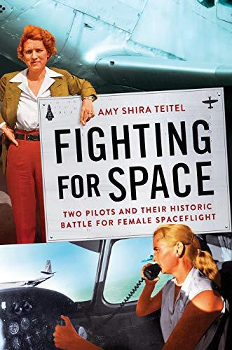 Product Photo of 29737 - Fighting for Space: Two Pilots and Their Historic Battle for Female Spacecraft