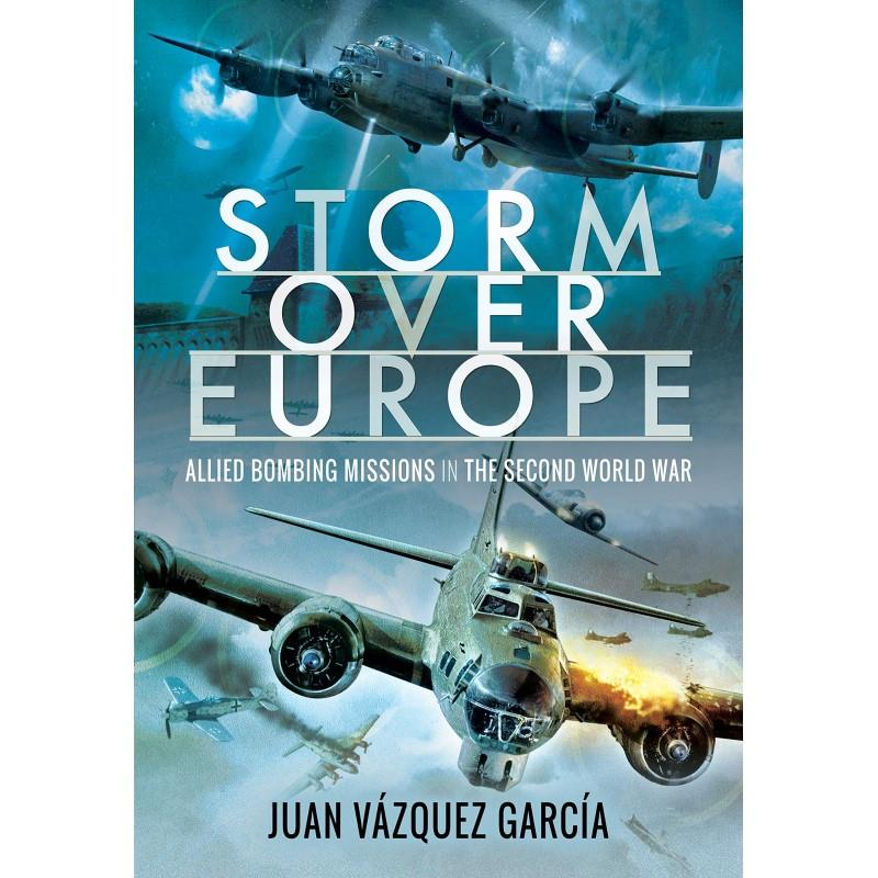 Product Photo of 29845 - Storm Over Europe: Allied Bombing Missions in the Second World War