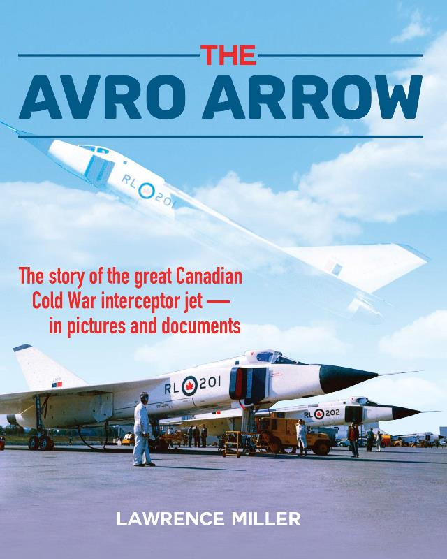 Product Photo of 29854 - The Avro Arrow: Story of the Great Canadian Cold War Jet