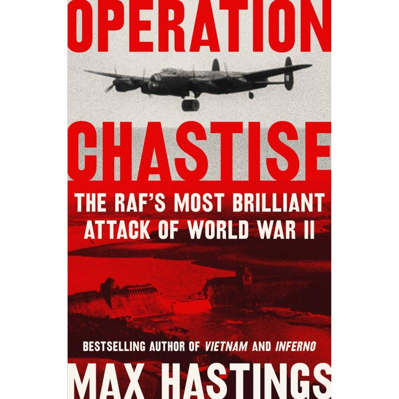 Product Photo of 29894 - Operation Chastise: The RAF's Most Brilliant Attack of World War II