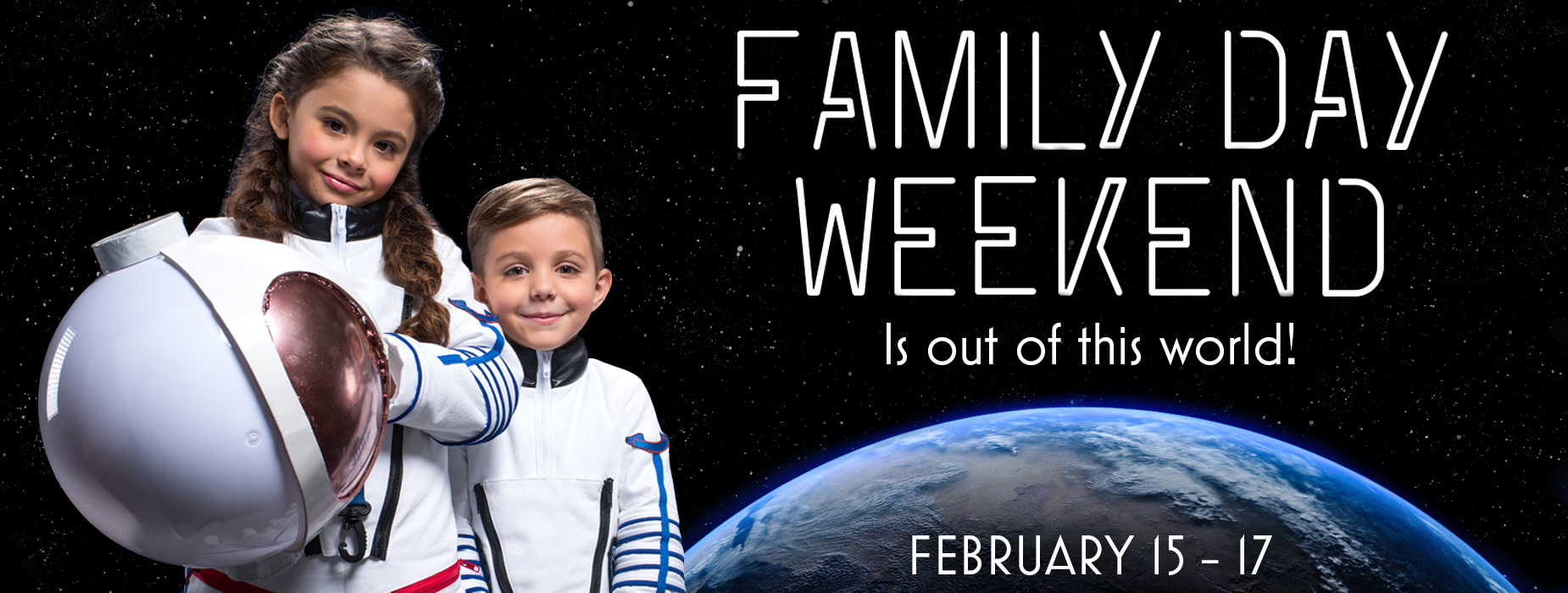 Poster for - Family Day Weekend