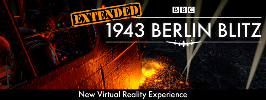 Poster for Virtual Reality Experience - BBC 1943 Berlin Blitz event