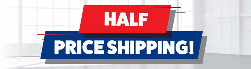 Half Price Shipping